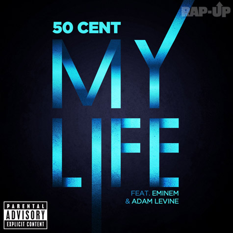 Eminem, 50 Cent, My Life, Street King immortal, Adam Levine, Maroon 5, youtube, I-Tunes