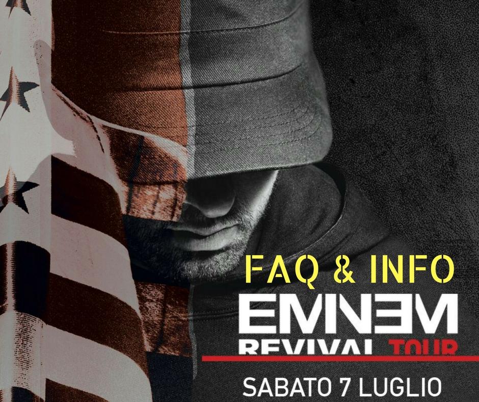 INFO Concerto di Eminem in Italia a Milano, 7 Luglio 2018