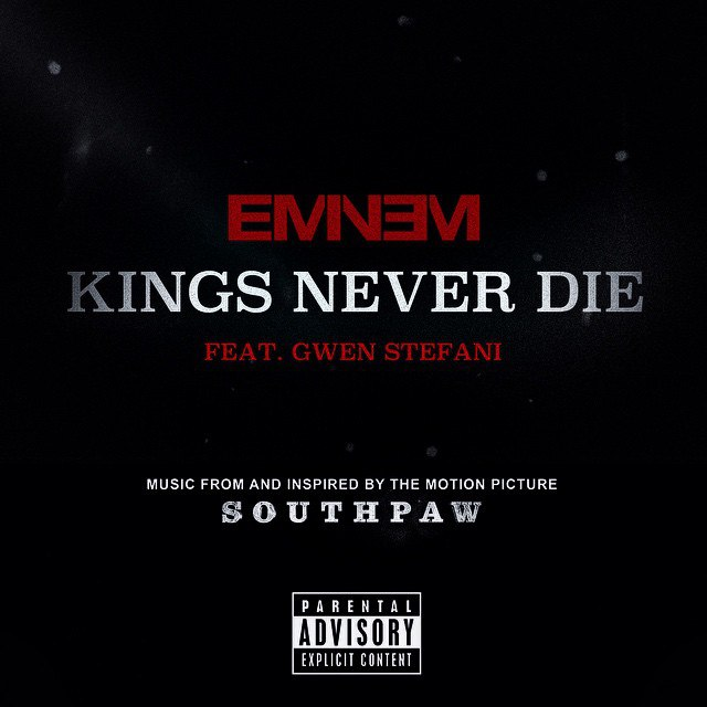 Eminem feat Gwen Stefani, eminem kings never die lyrics, Eminem Kings Never Die testo, Eminem southpaw