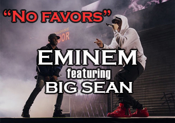 eminem big sean no favors lyrics, eminem big sean no favors traduzione, eminem no favors testo