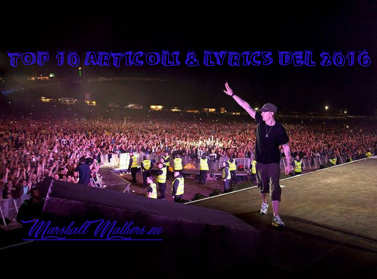 eminem top 10 articoli 2016, eminem top 10 lyrics 2016, eminem top 10