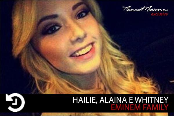 Hailie Jade Mathers, Alaina Mathers, Whitney Mathers, Eminem Family