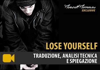 Lose Yourself Testo Traduzione Analisi Tecnica Schema
